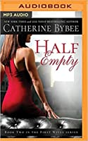 Half Empty (First Wives #2)