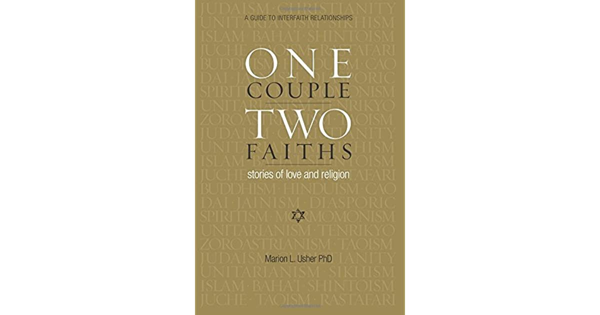 One Couple, Two Faiths: Stories of Love and Religion by