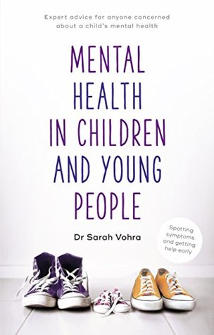 Mental Health in Children and Young People: Spotting Symptoms and Seeking Help Early