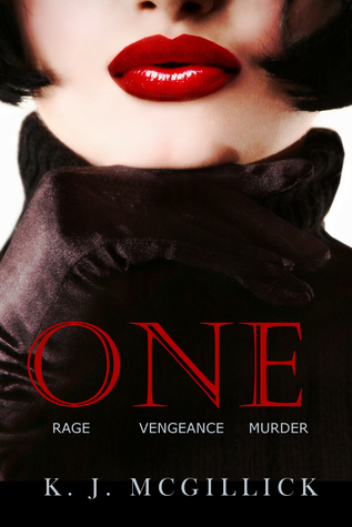 One: Rage Vengeance Murder (A Path of Deception and Betrayal, #3)
