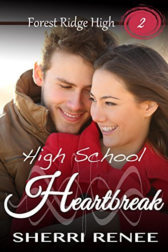 High School Heartbreak (Forest Ridge High Book 2)