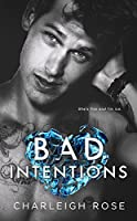 Bad Intentions (Bad Love #2)