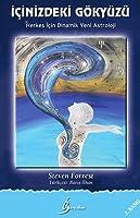 İçinizdeki Gökyüzü: Herkes için Dinamik Yeni Astroloji