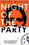 Night of the Party by Tracey Mathias