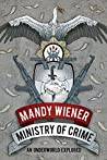 Ministry of Crime: An Underworld Explored