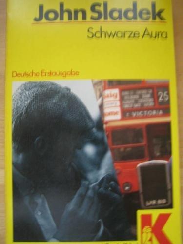 Schwarze Aura  by  John Sladek
