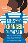 Girls Who Changed the World by Michelle Roehm McCann