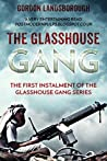 The Glasshouse Gang