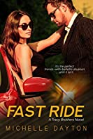 Fast Ride (Tracy Brothers, #1)