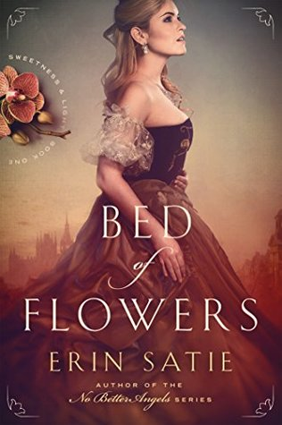 Bed of Flowers (Sweetness and Light #1)