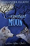 Expectant Moon (Gladstone Shifters, #1)