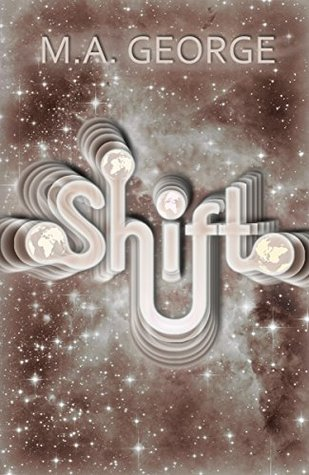 Shift by M.A. George