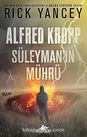 Süleyman'ın Mührü (Alfred Kropp, #2) Rick Yancey, Onur Kaya