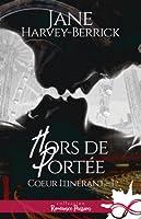 Hors de Portée (Cœur Itinérant #1)