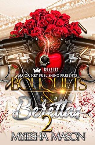 Bouquets & Berettas 2 by Myiesha Mason