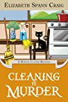 Cleaning is Murder (Myrtle Clover Mysteries, #13)