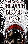 Children of Blood and Bone - Goldener Zorn by Tomi Adeyemi