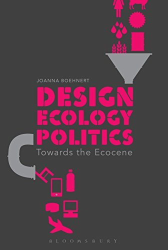Design, Ecology, Politics