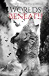 Worlds Beneath (The Blood Race, #2)