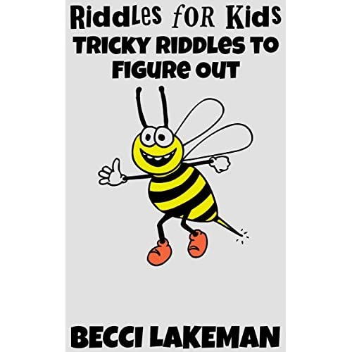Riddles for Kids: Tricky Riddles to Figure Out by Becci Lakeman