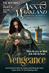 Vengeance (The Montbryce Legacy Anniversary Edition, #4)