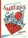 Amber & S: een prinses van zes of negen karaat