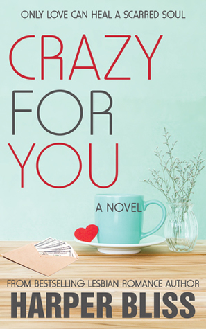 Crazy For You (The Pink Bean, #8)