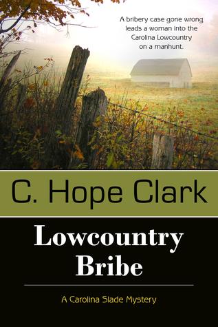 Lowcountry Bribe (Caroline Slade Mystery, #1)