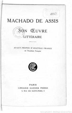 Machado de Assis, Son Oeuvre Littéraire