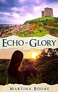 Echo of Glory: An Irish Legends Novel