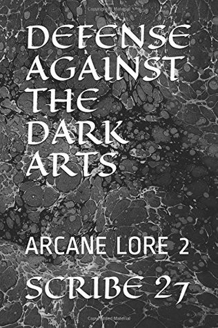 Defense Against The Dark Arts Arcane Lore 2 By Scribe 27