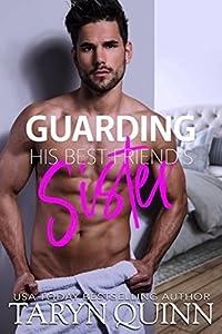 Guarding His Best Friend's Sister (Deuces Wild, #2)
