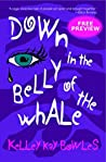 Down in the Belly of the Whale: Free Preview, First Five Chapters