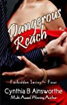 Dangerous Reach