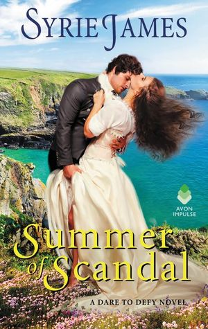 Summer of Scandal (Dare to Defy, #2)