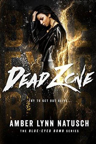 Dead Zone (Blue-Eyed Bomb #3)