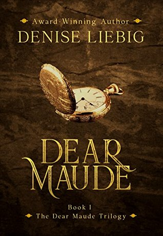 Dear Maude (The Dear Maude Trilogy #1)