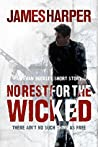 No Rest For The Wicked (Evan Buckley #4)