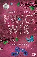 Ewig wir (Deathline #2)