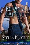 Ronan's Captive: A Scottish Time Travel Romance (Highlander Fate Book 2)