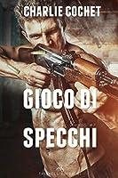 Gioco di Specchi (THIRDS, #7)