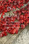 Design For Living: Daily Meditations on the 12 Steps of A.A. for Atheists & Agnostics