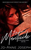 Mariticide (The Deliverance Series Book 1)