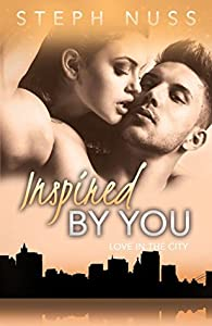 Inspired By You (Love in the City #6)