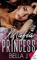 Mafia Princess (Royal Mafia, # 1)