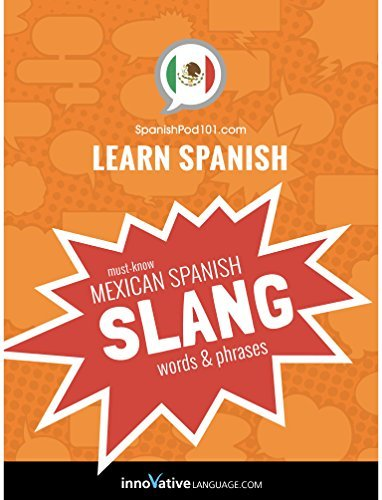 Learn Spanish Must-Know Mexican Spanish