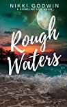 Rough Waters (Drenaline Surf, #2)
