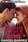 9 Reasons to Fall in Love (MyHeartChannel Romances)