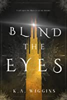 Blind the Eyes (Threads of Dreams #1)