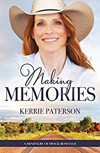 Making Memories (A Mindalby Outback Romance series #6)